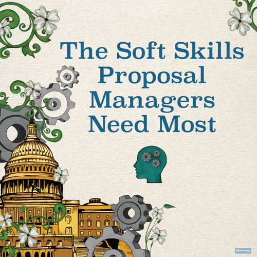 The Soft Skills Proposal Managers Need Most