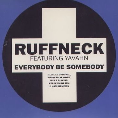 Ruffneck - Everybody Be Somebody (2involved Remix)
