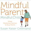 Learning to Float Guided Meditation for Parents and Children, by Susan Kaiser Greenland