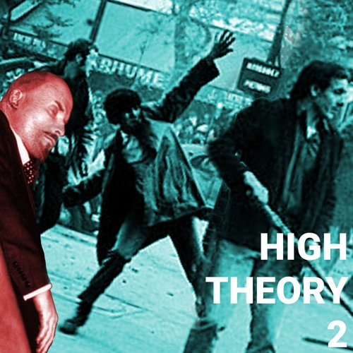 """HIGH THEORY 2 - """"Eclipse and Re-Emergence of the Communist Movement"""""""
