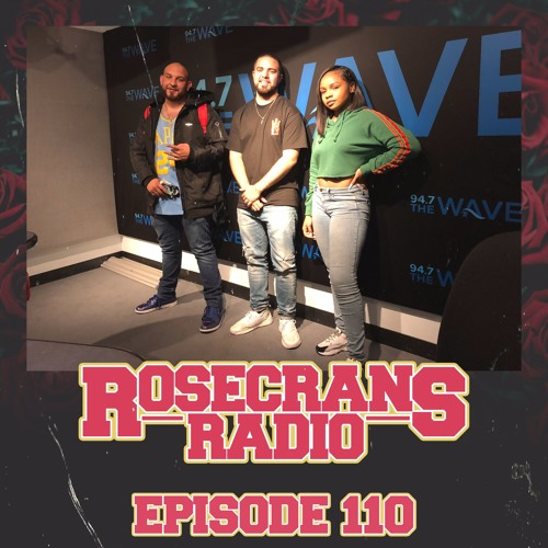 Rosecrans Radio: 110 The Waaaaave