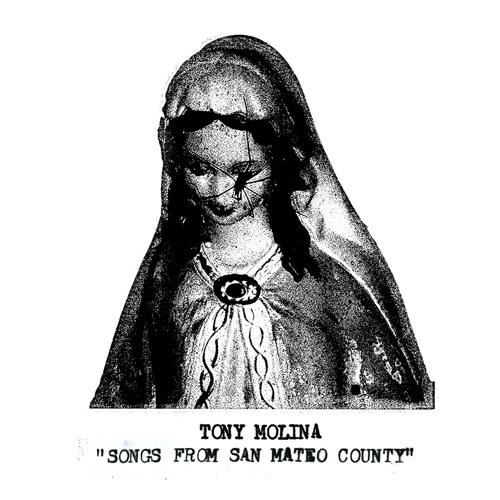 Tony Molina - Songs From San Mateo County