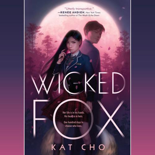 Wicked Fox by Kat Cho, read by Emily Woo Zeller
