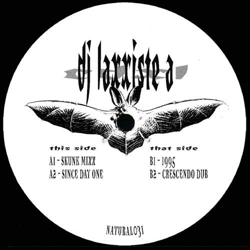 DJ Laxxiste A - CDXL • Natural031