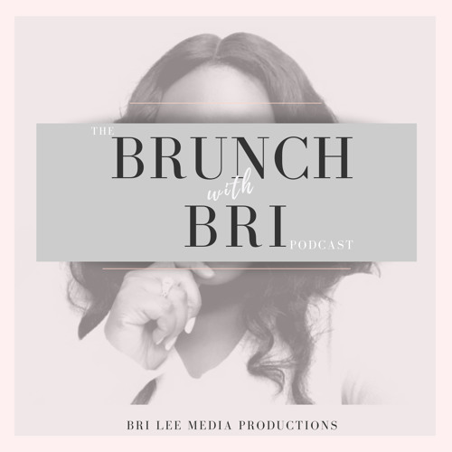 Welcome to Brunch with Bri!