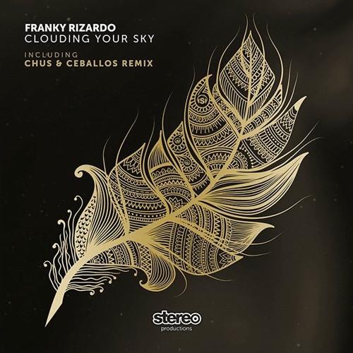 Franky Rizardo - Clouding Your Sky (Original Mix)