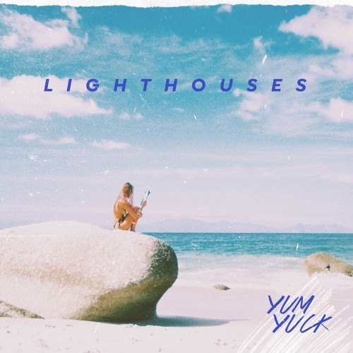 Yum Yuck - Lighthouses