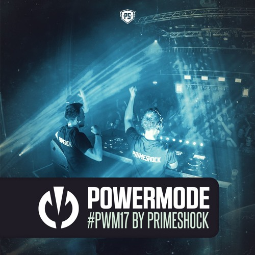 #PWM17 | Powermode - Presented by Primeshock