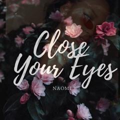 Close Your Eyes (Prod...Daniel Cruz)