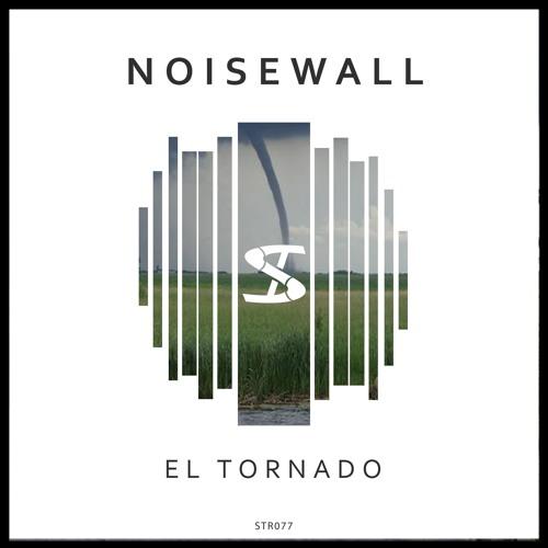 NOISEWALL - El Tornado (Original Mix)