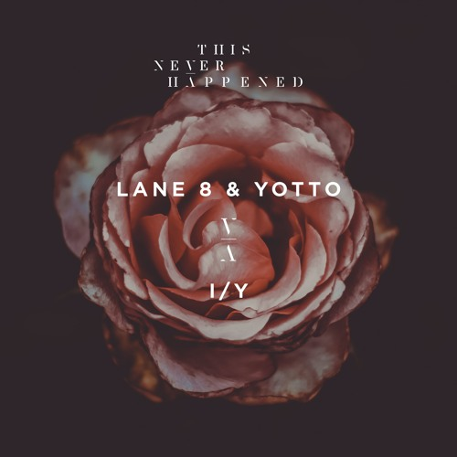Lane 8 & Yotto - I/Y