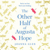 Download The Other Half of Augusta Hope, By Joanna Glen, Read by Stephanie Racine and Jude Owusu Mp3