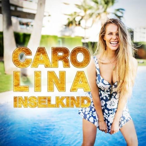 Carolina - Inselkind (Cloud Seven & DJ Restlezz Bootleg Mix)