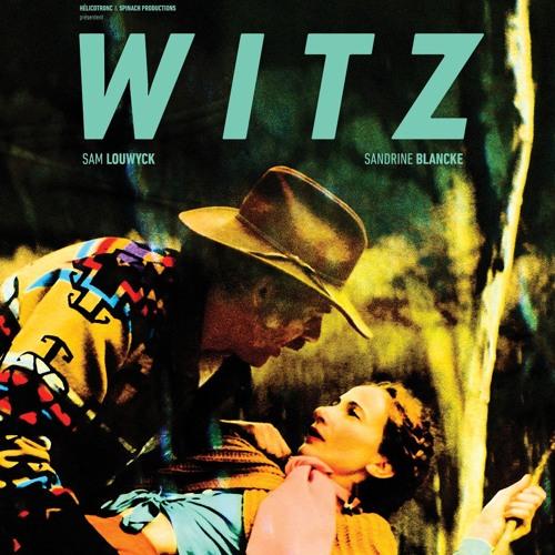 Podcast#1 - Frédéric Rolland à propos du film WITZ