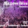 We Love Ibiza Reunion 00:00-01:00