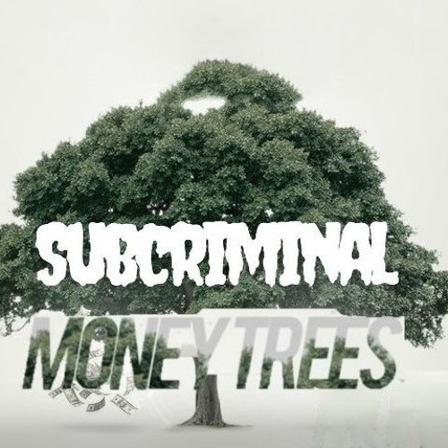 MONEY TREES (FREE DOWNLOAD!)