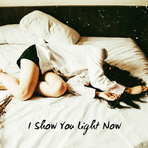 I Show You Light Now (A Charity Compilation In Support Of Mental Health Awareness) [LP] 2019