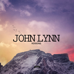 John Lynn - Reasons [Bass Rebels Release]