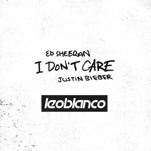 Ed Sheeran, Justin Bieber - I Don´t Care (Leo Blanco Remix)