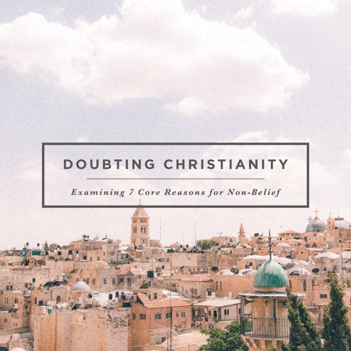 Doubting Christianity: Isn't The Bible Unreliable and Outdated? | Stacey Croft | May 26, 2019