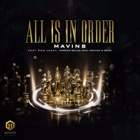 Mavins - All Is In Order (feat. Don Jazzy, Rema, Korede Bello, DNA & Crayon)
