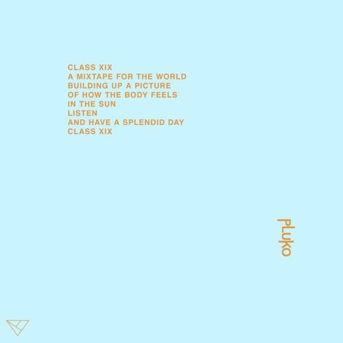 pluko - CLASS XIX 2019 [EP]