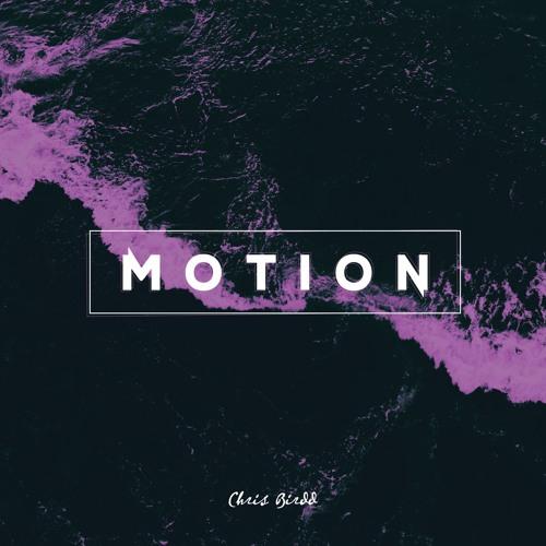 Motion (prod. Chris Birdd)