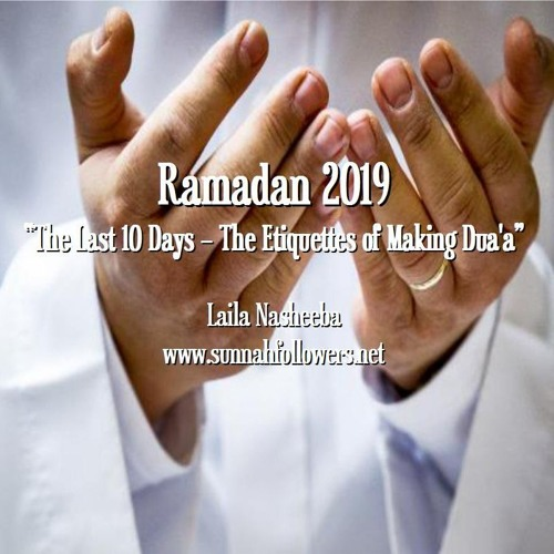 Ramadan - How to Get Your Supplications Answered! by