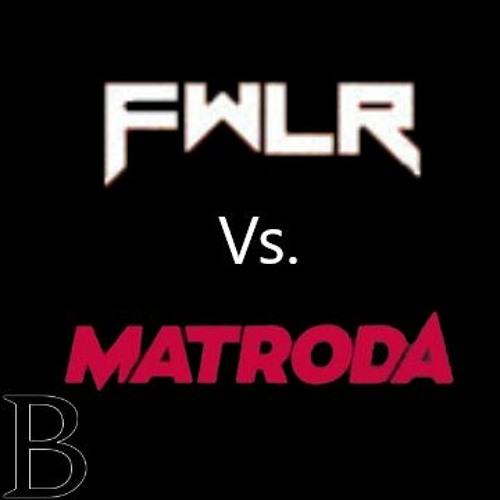 FWLR Vs Matroda (Producer Mashup)