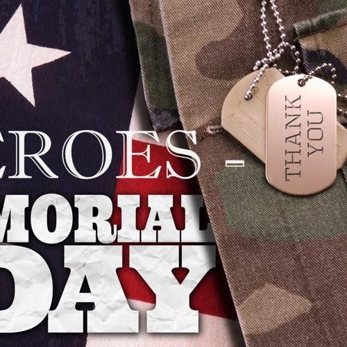 Heroes - Memorial Day