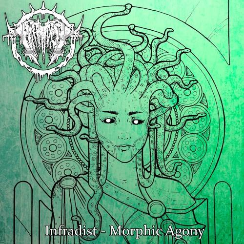 Infradist - Morphic Agony 2019 [EP]