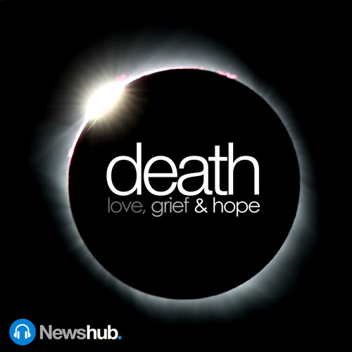 Coming soon - Death: Love, grief and hope