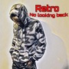 Retro Ft Vadka Q - No Looking back ( official Audio)