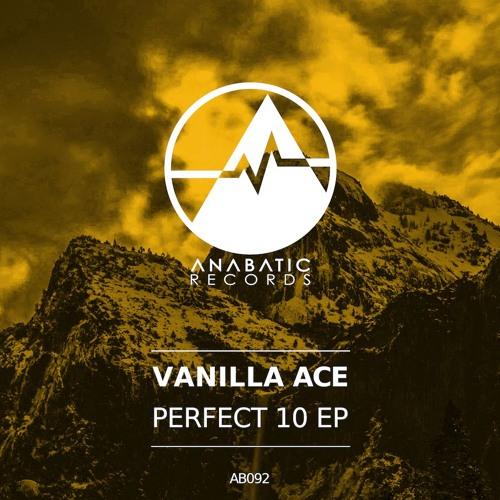 Vanilla ACE - Perfect 10 [Anabatic Records]