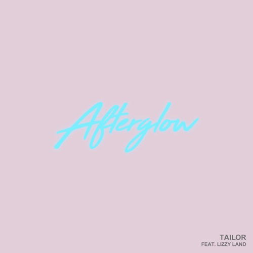 Afterglow feat. Lizzy Land