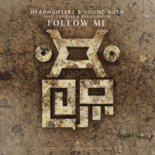 Headhunterz & Sound Rush - Follow Me (feat. Eurielle & Ryan Louder) [Preview]