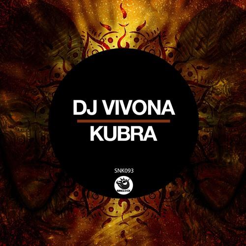Dj Vivona - Kubra - SNK093