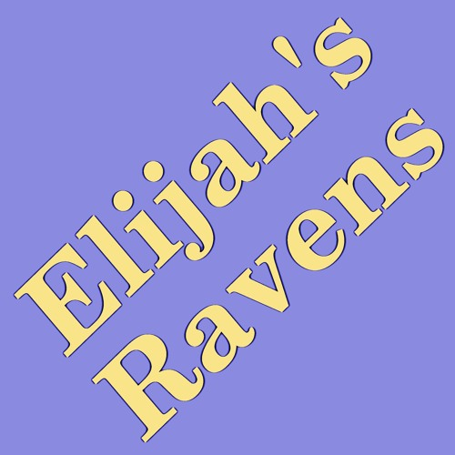 Little Saigon Report #117: Elijah's Ravens