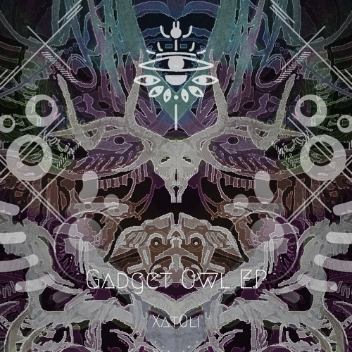 [Preview] Xat0li - Gatget Owl EP [XFD]