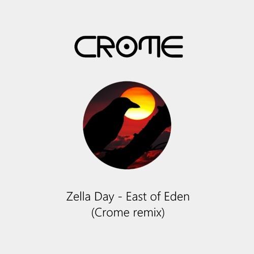 Zella Day - East of Eden (Crome remix)