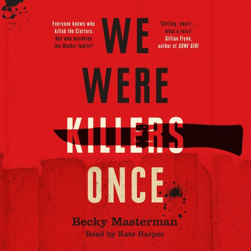 We Were Killers Once by Becky Masterman, read by Kate Harper