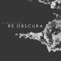 Re Obscura