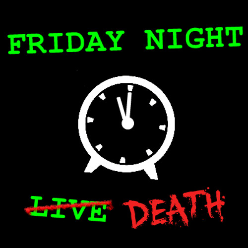 Friday Night Death 50 - Torch Hat Vamp (31 May 2019)