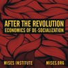 De-Socialization in Theory and Practice | Murray N. Rothbard