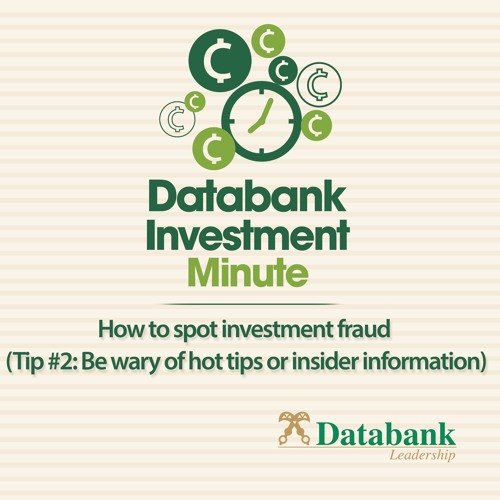 How To Spot Investment Fraud (Be Wary Of Hot Tips Or Insider Information) - Tip #2