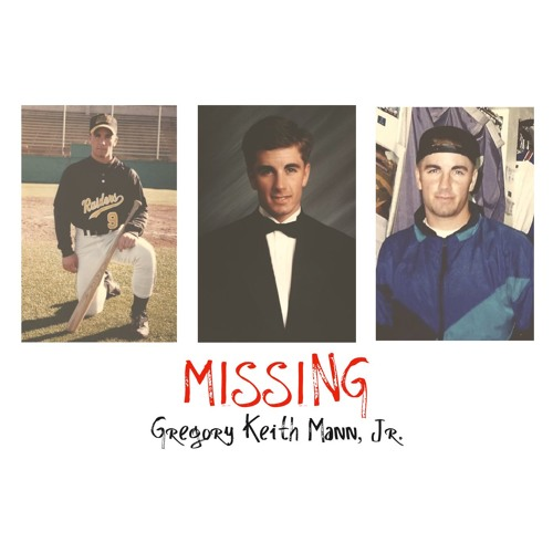 MISSING: Gregory Keith Mann, Jr.