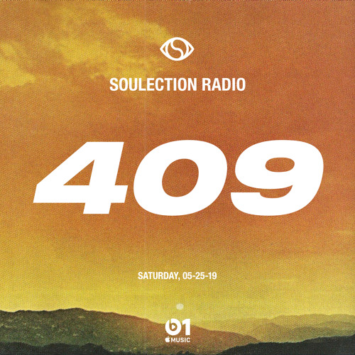 Soulection Radio Show #409