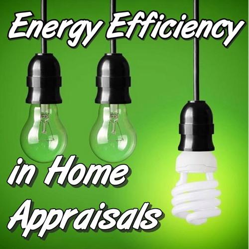 Energy Efficiency in Appraisals