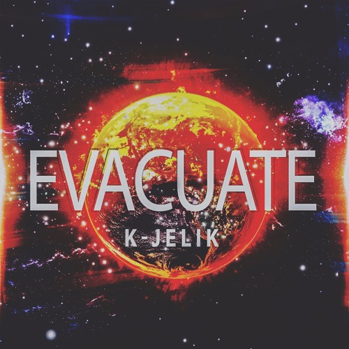 K-JeLiK - Evacuate