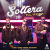 Lunay Daddy Yankee And Bad Bunny Soltera Full Version Mixed By Héctor El Vega Mp3